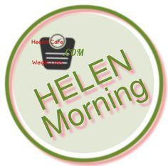 Helen Morning Health