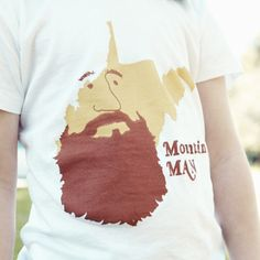 Mountain Man Tshirt (Adult) by NeveInspired on Etsy https://www.etsy.com/listing/74451314/mountain-man-tshirt-adult
