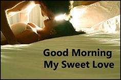 Romantic Good Morning Quotes for Him - ❤LOVE Quotes❤