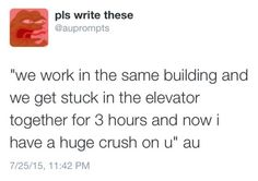 """AdriNette Change this slightly to where Adrian makes the elevator malfunction because Mari is having a rough day. So he stops the elevator and they both look at each other but don't say anything. Then later when they're """"rescued"""" and allowed to skip the day of work, she says thank you and thus begins a beautiful friendship."""