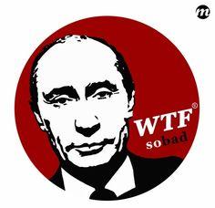 Putin WTF? sobad by nikitakartinginboxru.deviantart.com on @deviantART