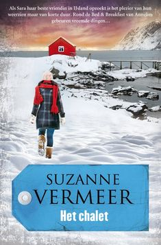 Het chalet - Suzanne Vermeer (9/2018)