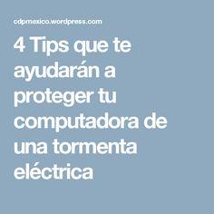 4 Tips que te ayudarán a proteger tu computadora de una tormenta eléctrica