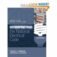 Interpreting the National Electrical Code by Truman Surbrook. Save 40 Off!. $67.20. Publisher: Delmar Cengage Learning; 9 edition (August 2, 2011). Publication: August 2, 2011. Edition - 9