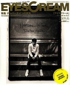 TAKAHIRO MIYASHITA EYESCREAM JAPANESE LIFESTYLE magazine NUMBER NINE Soloist NN