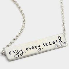enjoy every second
