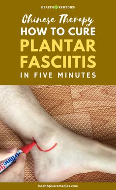 Chinese Therapy: How To Cure Plantar Fasciitis (Heel Pain) in 5 minutes – Health and Remedies – Typical Miracle Remedies For Plantar Fasciitis, Plantar Fasciitis Treatment, Exercises For Plantar Fasciitis, Healing Plantar Fasciitis, Plantar Fasciitis Symptoms, Slippers For Plantar Fasciitis, Natural Health Remedies, Natural Cures, Herbal Remedies