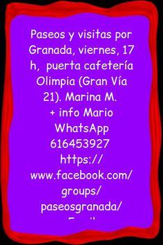Paseos y visitas por Granada, viernes, 17 h,  puerta cafetería Olimpia (Gran Vía 21) . Contactar con Marina M.  + info Mario WhatsApp 616453927  https://www.facebook.com/groups/paseosgranada Por tu propio interés confirmar tu asistencia  Email info@extragrupo.org