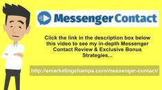 Messenger Contact Review - https://www.youtube.com/watch?v=DF9KZ8bYexs - Messenger Contact Bonus - At enough time, I could not discover a system that did everything I needed it to do. Either there was not enough customization and it was too straightforward, or it was complex, costs five thousand dollars to purchase, and would not fit in with the other scripts I 'd up there. This really is how my theory folder began.