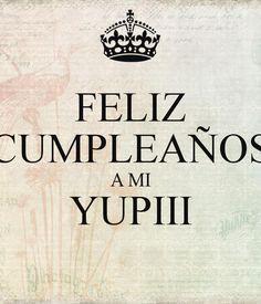 feliz-cumpleaños-a-mi-yupiii.png (600×700)