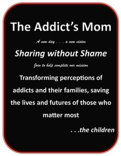Working towards saving the lives of those who matter most the children. Loving An Addict, Mental Help, Grieving Mother, Matter Most, Addiction Quotes, Recovery, It Hurts, The Cure, Chore List