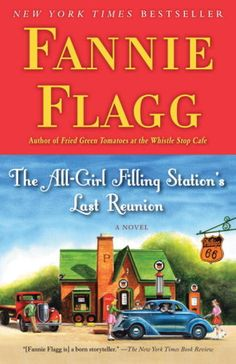 Alabama novelist Fannie Flagg is the author of The All-Girl Filling Station Last Reunion, the first pick of our Sip and Flip Book Club. Book Club Books, New Books, Good Books, Books To Read, Book Clubs, Book Nerd, Flip Books, Children's Books, This Is A Book