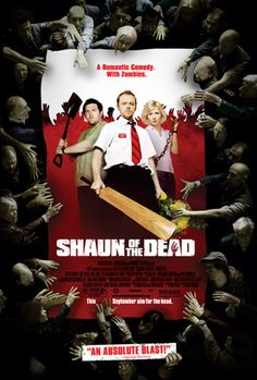 Shaun Of The Dead - 2004  http://focusfeatures.com/shaun_of_the_dead