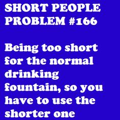 Short People Problem #166: My friends would always leave the short one open for me. How...kind?