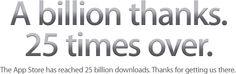 25 Billion Downloads from Apple Store, what an achievement! Congratulation #Apple !