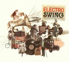 I've found a new love,  and it's called Electro-Swing!!  ;-)