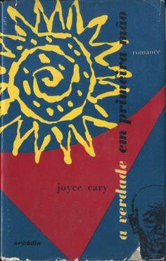 A Verdade em Primeira Mão | Joyce Cary | Capa de Victor Palla