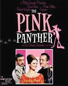 The Pink Panther (1963), with David Niven, Peter Sellers, Robert Wagner, Claudia Cardinale; directed by Blake Edwards, who co-wrote the screenplay; music by Henry Mancini