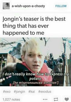 Okay this will have to be a thing now... Person: are you okay? Me: I don't really know how to express my potato... Person: ...?