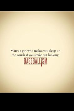 ....or one who will sleep on the opposite side of the bed from your pitching arm....