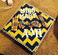 Graduation Cap idea for an education major/future teacher Love the crayons...maybe add an apple design, ruler boarder instead of bling, and ABCs