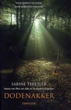 (3) Dodenakker - Sabine Thiesler - http://www.boekbeschrijvingen.nl/thiesler-sabine/thiesler2.html#thiesler3