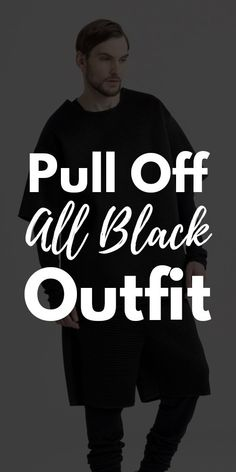Pull Off All Black Outfit Sweater And Jeans Outfit, Sweaters And Jeans, Black Sweaters, All Black Suit, All Black Looks, Latest Mens Fashion, Men's Fashion, Fashion Trends, Pull Off