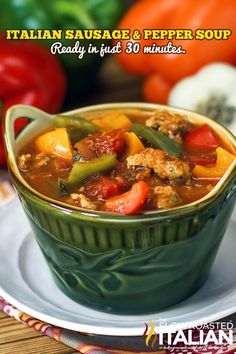 Italian Sausage & Pepper Soup ready in 30 minutes! From @SlowRoasted