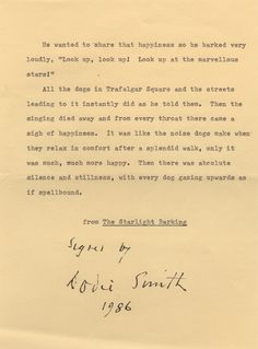 SMITH DODIE: (1896-1990) English Children's Novelist & Playwright, remembered for her novel The Hundred and One Dalmatians (1956). Souvenir T.Q.S., Dodie Smith, one page, 8vo, n.p., 1986. Signed and dated by Smith at the foot of the quotation.