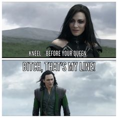 You know Loki was probably thinking this after she said it.