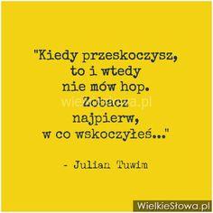 Kiedy przeskoczysz, to i wtedy... #Tuwim-Julian,  #Humor-i-dowcip