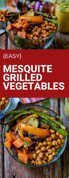 Mesquite grilled vegetables paired with a creamy garlic dressing and roasted chickpeas are an easy plant based summertime dinner! #plantbaseddinner #grilledvegetables Vegan Bowl Recipes, Citrus Recipes, Vegan Dinner Recipes, Vegan Dinners, Beef Recipes, Breakfast Recipes, Grilled Vegetable Recipes, Grilled Vegetables, Vegetarian Appetizers