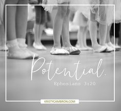 POTENTIAL (Ephesians 3:20) -- God can do more with a willing heart than we could ever imagine! Design Desk graphics from KristyCambron.com