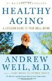 Healthy Aging: A Lifelong Guide to Your Well-Being 10 ways to have a happier life!