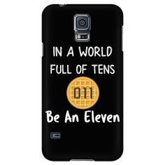In a World of Ten Be an Eleven Smart Phone Case for Women Men Kids Waffle Case