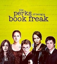The Perks of Being a Book Freak