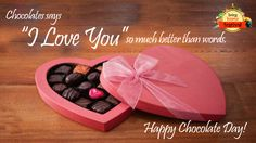 """Happy #ChocolateDay! Chocolates says """"I Love You"""" so much better than words."""