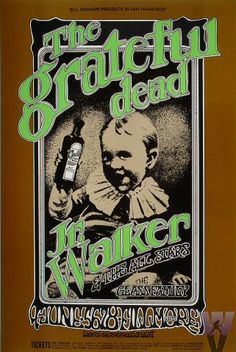 The Grateful Dead - June 1969 - Jr. Walker & the All Stars, The Glass Family - Fillmore West, San Francisco, CA - Randy Tuten. Grateful Dead Poster, Grateful Dead Music, Rock Posters, Band Posters, Music Posters, Old School Design, Fillmore West, Psychedelic Rock, Psychedelic Posters