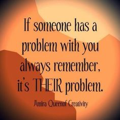 #their problem #quote