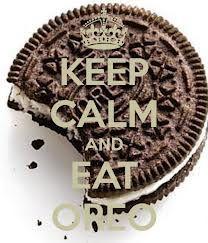 Keep Calm Eat An Oreo