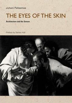 eyes of the skin by juhani pallasmaa