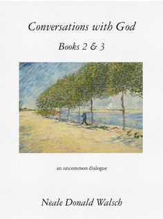 Conversations with God, Books 2 & 3: An Uncommon Dialogue by Neale Donald Walsch (September 2014)