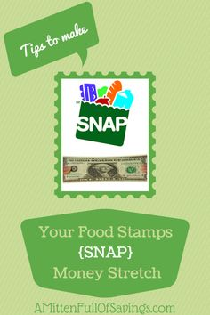 5 Tip to Help your S.N.A.P (Food Stamps) Last the Entire