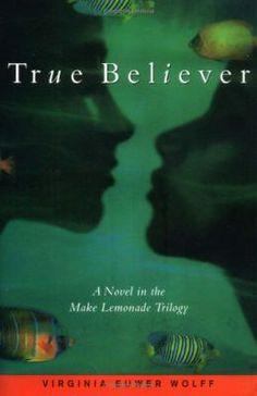 2002 Honor: True Believer by Virginia Euwer Wolff