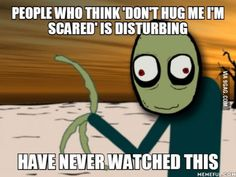 Omg yaaaas salad fingers is creepy AF