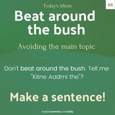 Beat Around the Bush Meaning in English Advanced English Vocabulary, Learn English Grammar, Learn English Words, English Phrases, English Idioms, English Language Learning, English Lessons, Interesting English Words, Good Vocabulary Words