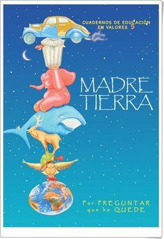 """Día Internacional de la Madre Tierra, 22 de abril: """"Cuaderno de educación en valores"""""""