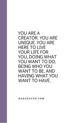 Do What You Want, Live Your Life, Personal Development, Coaching, The Creator, Training, Career