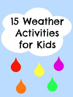 Weather activities to use during the weather theme week or when it is raining outside and we are unable to go out on the playground then during that time we can do a rain activity!