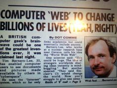 Once upon a time people laughed at the man who created the world-wide-web. Big dreams sometimes create big realities